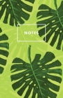 Notes: Green Monstera Tropical Palm Leaf Paperback Journal / Diary / Notebook with 100 Lined, Cream-colored Pages for Writing Cover Image