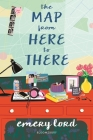 The Map from Here to There Cover Image