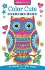 Color Cute Coloring Book: Perfectly Portable Pages (On-The-Go Coloring Book) Cover Image