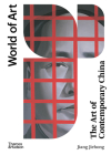 The Art of Contemporary China (World of Art) Cover Image