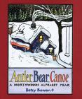 Antler, Bear, Canoe: A Northwoods Alphabet Cover Image
