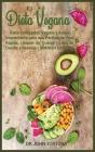 Dieta Vegana: Dieta Cetogénica Vegana y Ayuno Intermitente para una Pérdida de Peso Rápida, Limpiar su Cuerpo, Libro de Cocina y Rec Cover Image