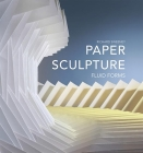 Paper Sculpture: Fluid Forms Cover Image