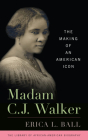 Madam C.J. Walker: The Making of an American Icon (Library of African American Biography) Cover Image
