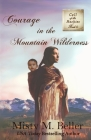 Courage in the Mountain Wilderness Cover Image