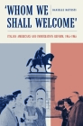 Whom We Shall Welcome: Italian Americans and Immigration Reform, 1945-1965 (Critical Studies in Italian America) Cover Image