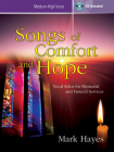Songs of Comfort and Hope - Medium-High Voice: Vocal Solos for Memorial and Funeral Services Cover Image