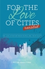 For the Love of Cities: Revisited Cover Image