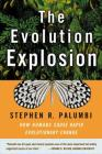 The Evolution Explosion: How Humans Cause Rapid Evolutionary Change Cover Image