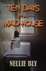 Ten Days in A Madhouse Cover Image