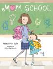 Mom School Cover Image
