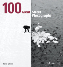 100 Great Street Photographs Cover Image