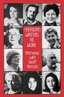 Canadian Writers at Work: Interviews with Geoff Hancock Cover Image