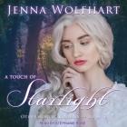 A Touch of Starlight Lib/E Cover Image