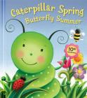 Caterpillar Spring, Butterfly Summer: 10th Anniversary Edition Cover Image