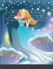 Fantasy Princess Coloring Book: An Adult Coloring Book Featuring Over 30 Pages of Giant Super Jumbo Large Designs of Beautiful Fantasy Princesses to C Cover Image