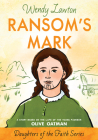 Ransom's Mark: A Story Based on the Life of the Pioneer Olive Oatman (Daughters of the Faith Series) Cover Image