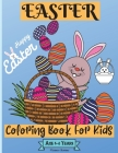 Easter Coloring Book For Kids Ages 4-8 years: Wonderful Easter Coloring Pages for Boys and Girls suitable Age 4-8 Years with Amazing Graphics for Your Cover Image