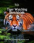 Tiger Watching Sketchbook (Sketchbooks #46) Cover Image