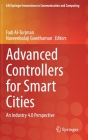 Advanced Controllers for Smart Cities: An Industry 4.0 Perspective (Eai/Springer Innovations in Communication and Computing) Cover Image