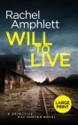 Will to Live: A Detective Kay Hunter murder mystery Cover Image