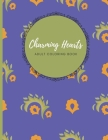 Charming Hearts Adult Coloring Book: Bring out your artist and let go of the stress with this 30 beautiful designs Cover Image