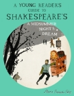 A Young Reader's Guide to Shakespeare's A Midsummer Night's Dream Cover Image
