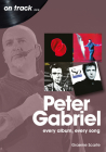 Peter Gabriel: Every Album, Every Song Cover Image