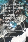 Automotive Electrical and Electronics Systems and Components: Use of multimeter for Automotive Electrical Diagnostics Cover Image