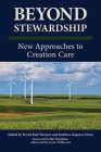 Beyond Stewardship: New Approaches to Creation Care Cover Image