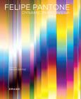 Felipe Pantone Dynamic Phenomena Cover Image