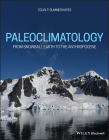 Paleoclimatology: From Snowball Earth to the Anthropocene Cover Image