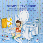 Siempre Te Querre (Love You Forever) Cover Image