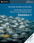 Cambridge International AS and A Level Mathematics: Statistics 1 Coursebook Cover Image