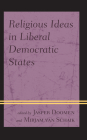 Religious Ideas in Liberal Democratic States Cover Image