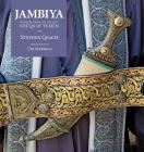 Jambiya: Daggers from the Ancient Souks of Yemen Cover Image