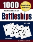 The Giant Book of Battleships: Battleship Solitaire: 1000 Puzzles (12x12) Cover Image