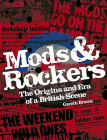 Mods & Rockers: The Origins and Era of a British Scene Cover Image