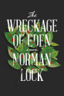 The Wreckage of Eden (American Novels) Cover Image