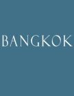 Bangkok: Decorative Book to Stack Together on Coffee Tables, Bookshelves and Interior Design - Add Bookish Charm Decor to Your Cover Image