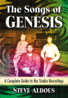 The Songs of Genesis: A Complete Guide to the Studio Recordings Cover Image