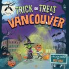 Trick or Treat in Vancouver: A Halloween Adventure on the West Coast Cover Image