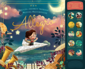 Allegro: A Musical Journey Through 11 Musical Masterpieces Cover Image