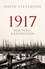 1917: War, Peace, and Revolution Cover Image