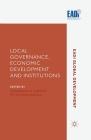 Local Governance, Economic Development and Institutions (Eadi Global Development) Cover Image
