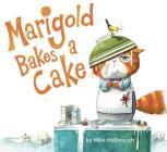 Marigold Bakes a Cake Cover Image