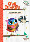 Eva's New Pet: A Branches Book (Owl Diaries #15) (Library Edition) Cover Image