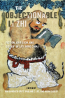 The Objectionable Li Zhi: Fiction, Criticism, and Dissent in Late Ming China Cover Image