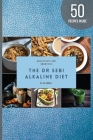 Dr Sebi Alkaline Diet: Breakfast Is Indeed the Most Important Meal of the Day, So Make Sure You Make It Count!by Following the Alkaline Diet Cover Image