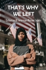 That's Why We Left: Collection Of American Women Expats: Mexico Culture Cover Image